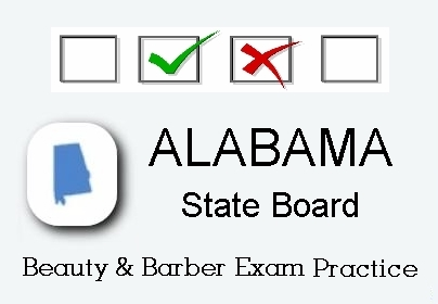Alabama exam practice for state board in cosmetology, barber, natural hair styling, esthetics and manicuring tests