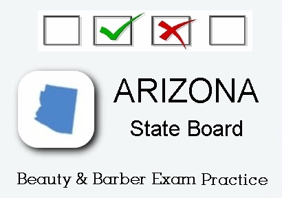 Arizona exam practice for state board in cosmetology, barber, esthetics and manicuring tests