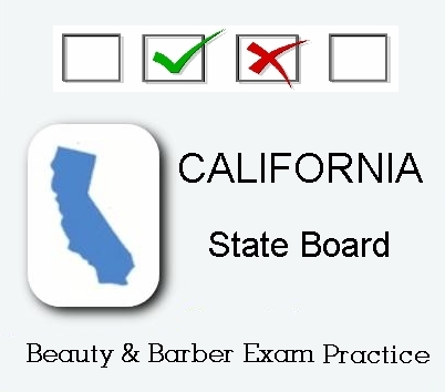 California exam practice for state board in cosmetology, barber, esthetics and manicuring tests