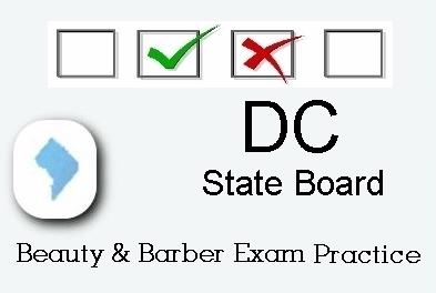 DISTRICT OF COLUMBIA  exam practice for state board in cosmetology, barber, esthetics, natural hair styling, and manicurist tests