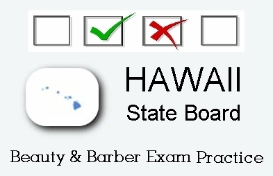 Hawaii exam practice for state board in cosmetology, barber, natural hair styling, esthetics and manicuring tests