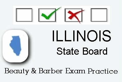 ILLINOIS exam practice for state board in cosmetology, barber, esthetics, natural hair styling, and manicuring tests