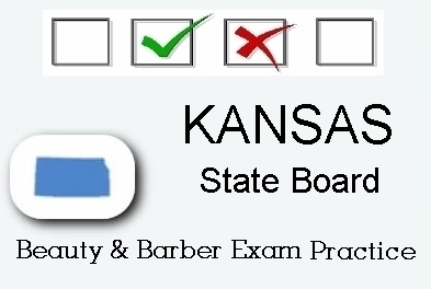 KANSAS exam practice for state board in cosmetology, barber, esthetics and manicurist tests