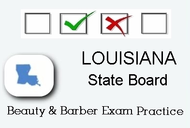 LOUISIANA exam practice for state board in cosmetology, barber, esthetics, alternative hair styling, and manicuring tests