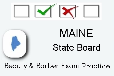 MAINE exam practice for state board in cosmetology, barber, esthetics and manicurist tests
