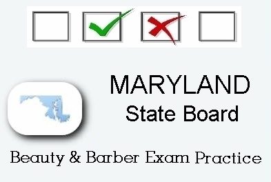 MARYLAND exam practice for state board in cosmetology, barber, esthetics and manicurist tests