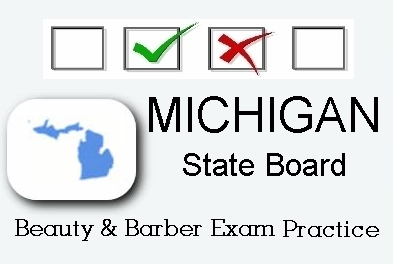 MICHIGAN exam practice for state board in cosmetology, barber, esthetics, Natural hair & Braiding, and manicuring tests