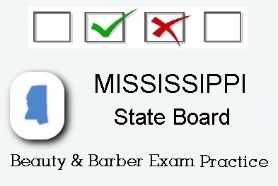 MISSISSIPPI exam practice for state board in cosmetology, barber, esthetics and manicurist tests
