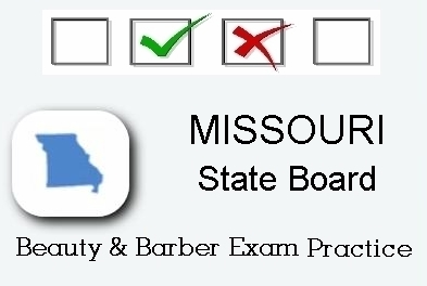 MISSOURI exam practice for state board in cosmetology, barber, esthetics and manicurist tests