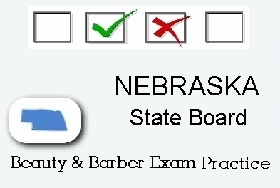 NEBRASKA exam practice for state board in cosmetology, barber, esthetics and manicurist tests