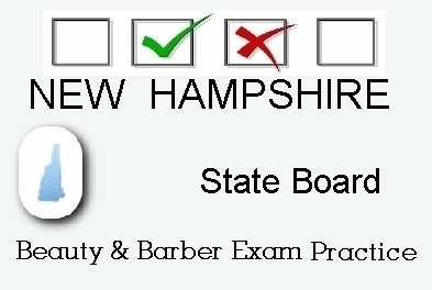 NEW HAMPSHIRE exam practice for state board in cosmetology, barber, esthetics, natural hair and braiding, and manicuring tests