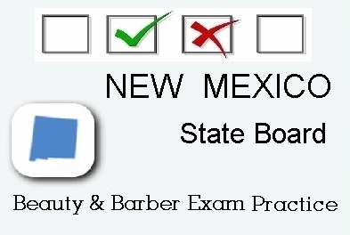 NEW MEXICO exam practice for state board in cosmetology, barber, esthetics, natural hair and braiding, and manicuring tests
