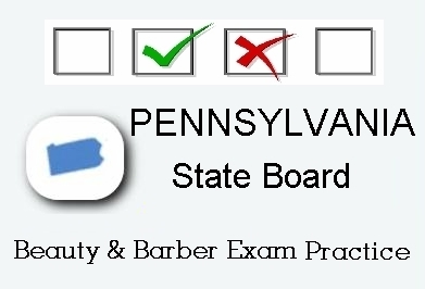 Pennsylvania exam practice for state board in cosmetology, barber, natural hair styling, esthetics and manicuring tests