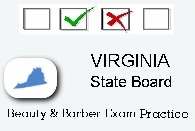 VIRGINIA exam practice for state board in cosmetology, barber, esthetics and manicurist tests