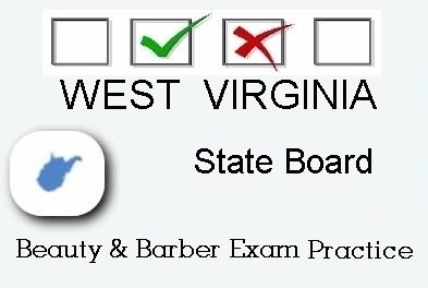 WEST VIRGINIA exam practice for state board in cosmetology, barber, esthetics, natural hair and braiding, and manicuring tests