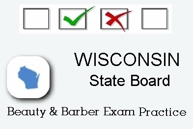 WISCONSIN exam practice for state board in cosmetology, barber, esthetics and manicurist tests